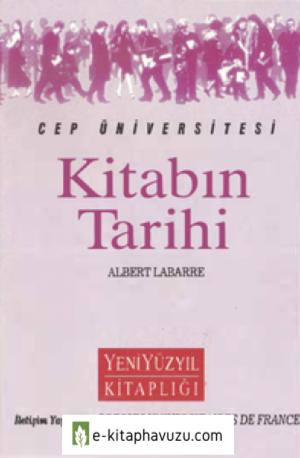 Kitabın Tarihi - Albert Labarre - İletişim