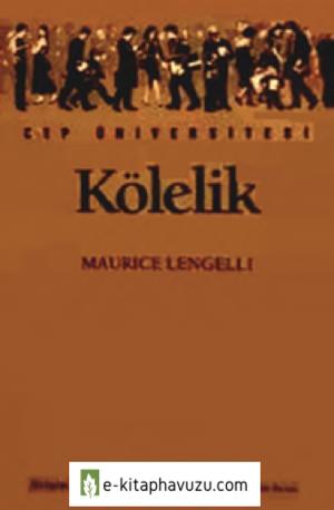 Kölelik - Maurice Lengelle - İletişim