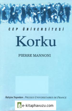 Korku - Pierre Mannoni - İletişim