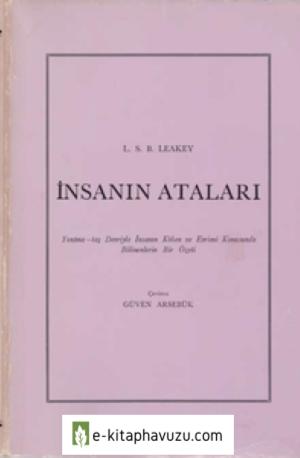 L. S. B. Leakey - İnsanın Ataları - Ttk Yayınları