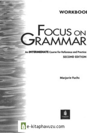 Longman Focus On Grammar Workbook 3.(Intermediate)
