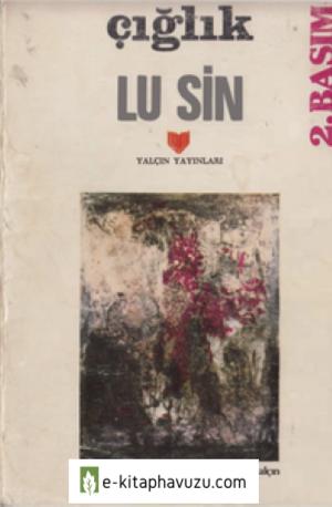 Lu Sin - Çığlık - Yalçın Yayınları