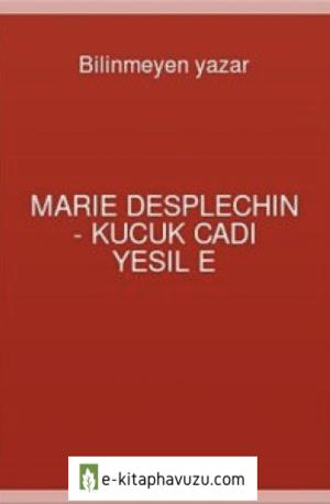 Marie Desplechin - Kucuk Cadı Yesil E