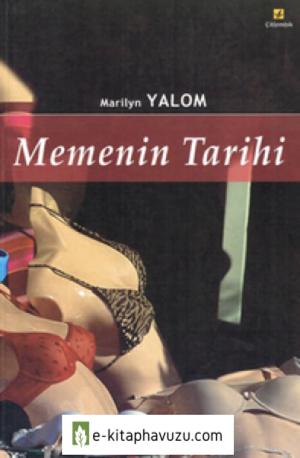 Marilyn Yalom - Memenin Tarihi - Çitlembik Yayınları kiabı indir