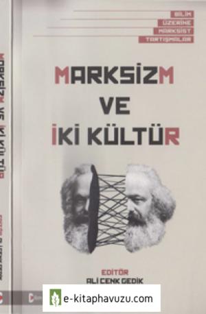 Marksizm Ve İki Kültür - Bilim Ve Gelecek Kitaplığı - 45