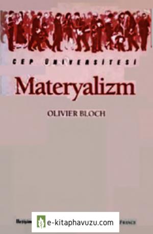 Materyalizm - Olivier Bloch - İletişim