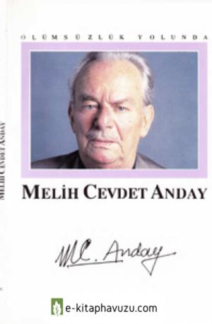 Melih Cevdet Anday - Ölümsüzlük Yolunda - Tüyap 1991