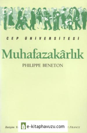 Muhafazakarlık - Philippe Beneton - İletişim