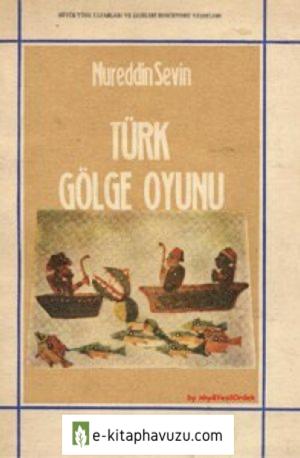 Nureddin Sevin - Turk Golge Oyunu