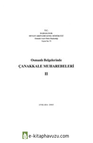 Osmanlı Belgelerinde Çanakkale Muharebeleri-2