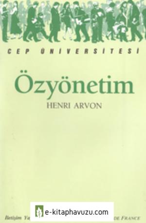 Özyönetim - Henri Arvon - İletişim