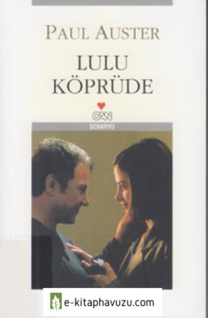 Paul Auster - Lulu Koprude