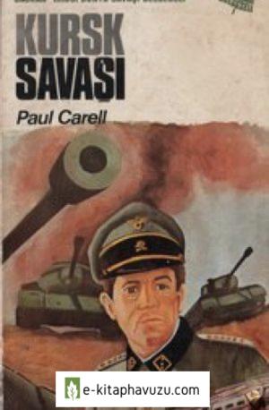 Paul Carell - Kursk Savaşı