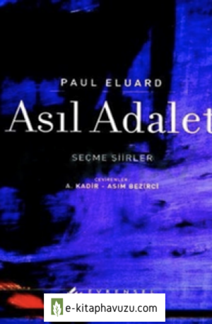 Paul Eluard - Asıl Adalet