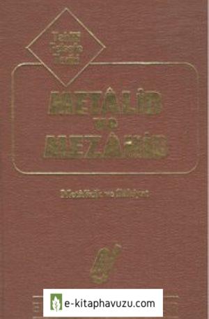Paul Janet & Gabriel Seailles - Metâlib Ve Mezâhib Metafizik Ve İlâhiyât