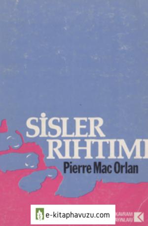 Pierre Mac Orlan - Sisler Rıhtımı - Kavram Yayınları