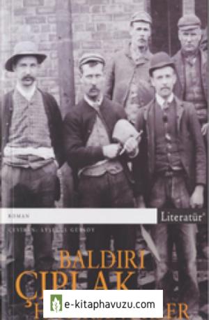 Robert Tressell - Baldırı Çıplak Hayırseverler - Literatür Yayınları