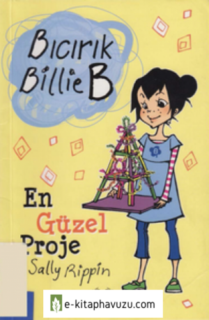 Sally Rippin - Bıcırık Billie B - En Guzel Proje Cs
