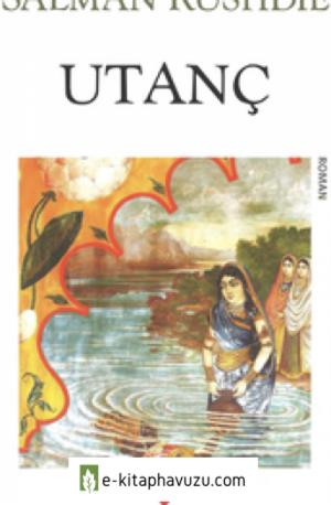 Salman Rushdie - Utanç - Can Yayınları