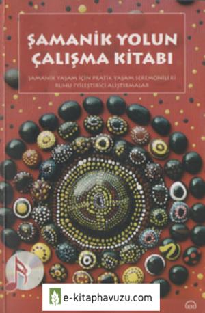 Şamanik Yolun Çalışma Kitabı - Leo Rutherford
