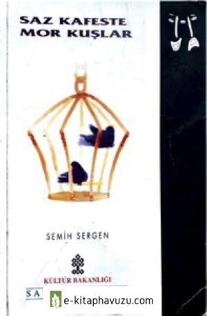 Semih Sergen - Saz Kafeste Mor Kuşlar-Min