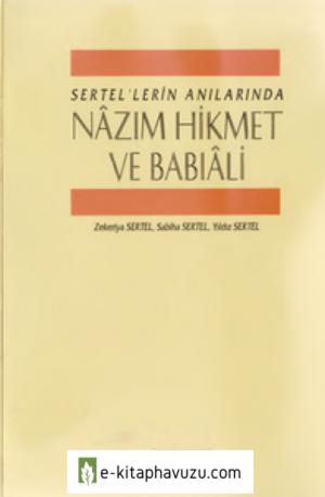 Serteller'in Anılarında Nazım Hikmet Ve Babıali - Adam Yay-1993-Cs