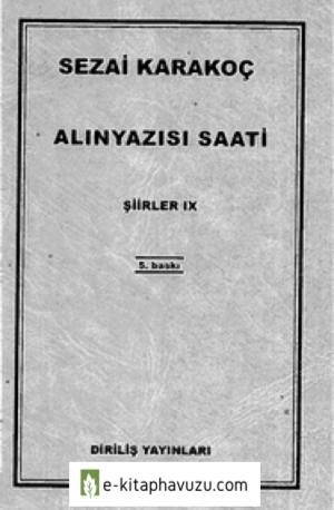 Sezai Karakoç - Şiirler. Ix.alınyazısı Saati