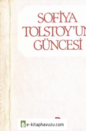 Sofiya Tolstoy'un Güncesi - Düşün-1985