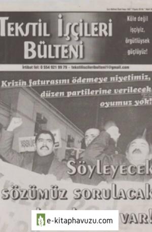 Tekstil İşçileri Bülteni İşçi Bülteni Özel Sayı 422 Mart 2009