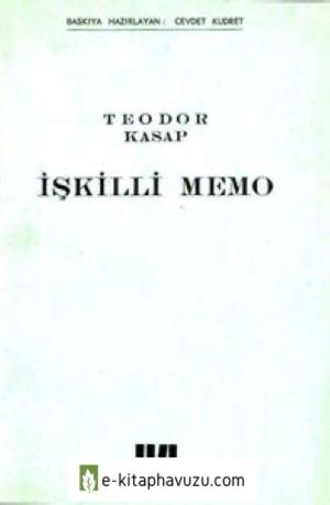 Teodor Kasap - İşkilli Memo [Mgb 00047]