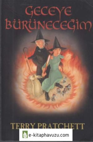 Terry Pratchett - Tiffany Aching Iv - Geceye Burunecegim Cs
