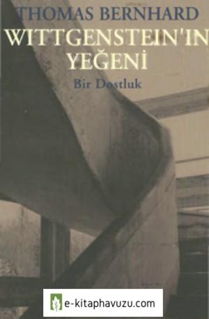 Thomas Bernhard - Wittgenstein'in Yeğeni Metis Yayınları kiabı indir