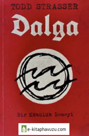 Todd Strasser - Dalga - Aprıl Yayınları