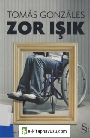 Tomas Gonzales - Zor Isık