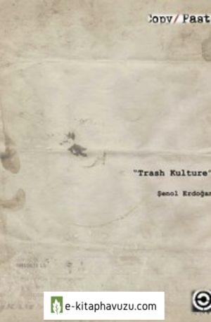 Trash Kulture