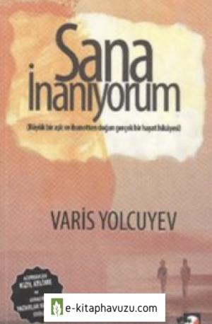 Varis Yolcuyev - Sana İnanıyorum - Iq Yayınları