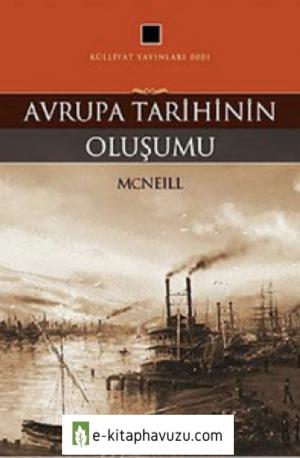 William H. Mcneill - Avrupa Tarihinin Oluşumu