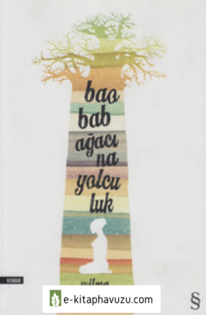 Wilma Stockenström - Baobab Agacına Yolculuk