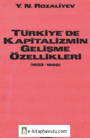 Y. N. Rozaliyev - Türkiye'de Kapitalizmin Gelişme Özellikleri