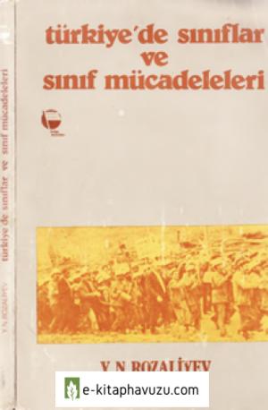Y. N. Rozaliyev - Türkiye'de Sınıflar Ve Sınıf Mücadeleleri - Belge Yayınları
