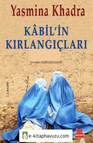 Yasmina Khadra - Kabil'in Kırlangıçları - Kırmızıkedi Yayınları