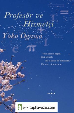 Yoko Ogawa - Profesör Ve Hizmetçi