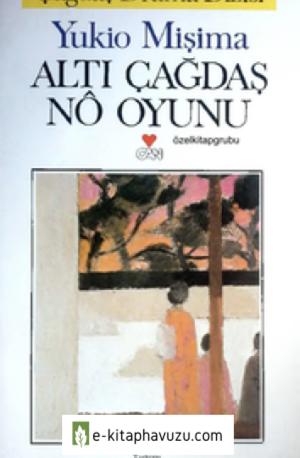 Yukio Mişima - Altın Çağdaş No Oyunu Cs