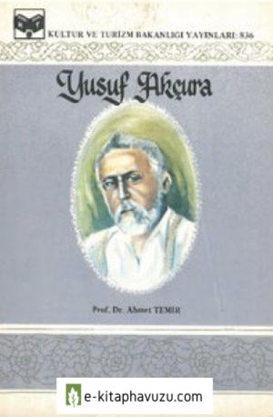 Yusuf Akçura - Ahmet Temir