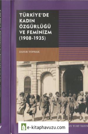 Zafer Toprak - Türkiye'de Kadın Özgürlügü Ve Feminizm