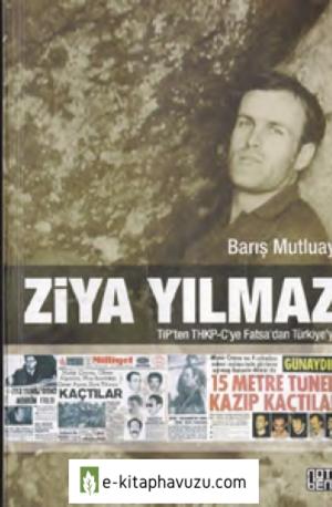 Ziya Yılmaz Tip'den Thkp-C Ye Fatsa'dan Türkiye'ye - Barış Mutluay - Note Yay-2014
